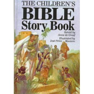 The Children's Bible Story Book: Anne de Graaf, Jose Montero: 9780840776525:  Kids' Books