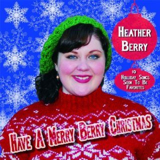 Have A Merry Berry Christmas: Music