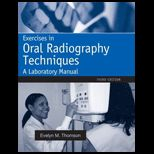 Exercises in Oral Radiography Techniques: Lab. Manual