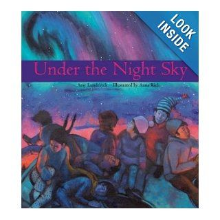 Under the Night Sky: Amy Lundebrek, Anna Rich: 9780884482970:  Kids' Books