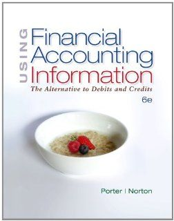 Bundle Using Financial Accounting Information, 6th + CengageNOW Printed Access Card (9780538764018) Gary A. Porter, Curtis L. Norton Books