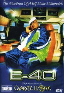 E 40 T.K.A (Tycoon Known As) Charlie Hustle E 40, Leslie Small Movies & TV