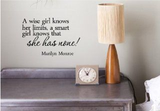 A wise girl knows her limits, a smart girl knows that she has none! Marilyn Monroe Vinyl wall art Inspirational quotes and saying home decor decal sticker   A Girl Knows Her Limits But A Wise Girl Knows She Has None