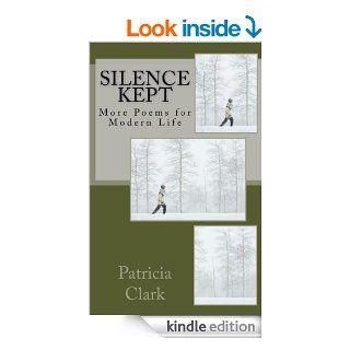 Silence Kept   Kindle edition by Patricia Clark. Literature & Fiction Kindle eBooks @ .