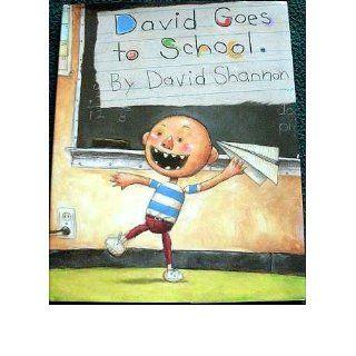 David Goes To School: David Shannon: 9780590480871: Books
