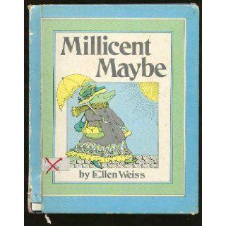 Millicent Maybe: Ellen Weiss: 9780380491971: Books
