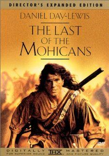 Last of the Mohicans (Director's Expanded Edition): Daniel Day Lewis, Madeleine Stowe, Russell Means, Eric Schweig, Jodhi May, Steven Waddington, Wes Studi, Maurice Ro�ves, Patrice Ch�reau, Edward Blatchford, Terry Kinney, Tracey Ellis, Michael Mann, C