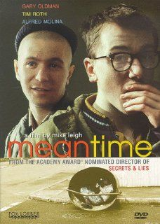 Meantime: Marion Bailey, Tim Roth, Phil Daniels, Pam Ferris, Jeffrey Robert, Alfred Molina, Gary Oldman, Tilly Vosburgh, Paul Daly, Leila Bertrand, Hepburn Graham, Peter Wight, Roger Pratt, Mike Leigh, Lesley Walker, Graham Benson: Movies & TV