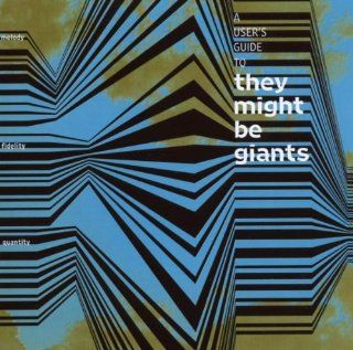 Users Guide to They Might Be Giants Music