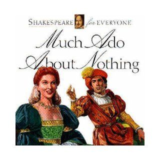 Much Ado about Nothing (Shakespeare for everyone): Jennifer Mulherin, Abigail Frost, George Thompson: 9780745152011:  Children's Books