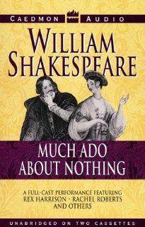 Much Ado About Nothing (9781559940986) William Shakespeare, Rachel Roberts, Rex Harrison Books