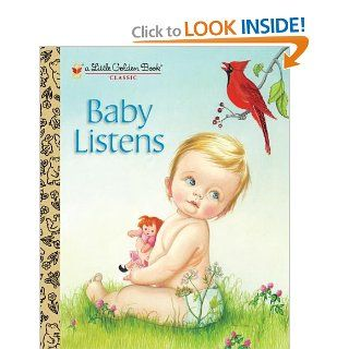 Baby Listens (Little Golden Book): Esther Wilkin, Eloise Wilkin: 9780307930125:  Kids' Books