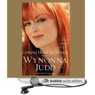 Coming Home to Myself: A Memoir (Audible Audio Edition): Wynonna Judd, Patsi Bale Cox, Ellen Archer: Books