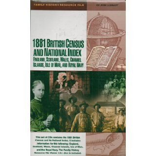 1881 British Census and National Index: England, Scotland, Wales, Channel Islands, Isle of Man and Royal Nay (CD Rom Library. 25 Discs (Family History Resource File): LDS: Books