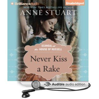 Never Kiss a Rake (Audible Audio Edition): Anne Stuart, Xe Sands: Books