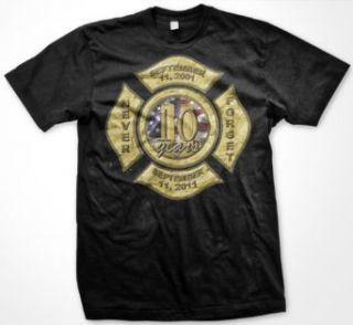 September 11th Firefighters Emblem, 10 Years Never Forget Mens T shirt, 9 11 Memorial Mens Tee Shirt: Clothing