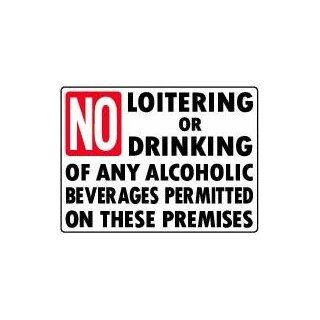 NO LOITERING OR DRINKING OF ANY ALCOHOLIC BEVERAGES 18x24 Heavy Duty Plastic Sign  Yard Signs  Patio, Lawn & Garden