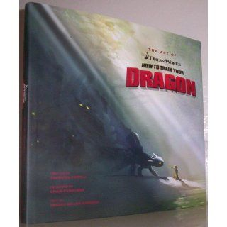 The Art of How to Train Your Dragon: Tracey Miller Zarneke, Cressida Cowell: 9781557048639: Books
