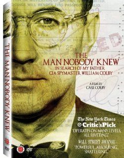 The Man Nobody Knew: In Search of My Father, CIA Spymaster William Colby: William Colby, Brent Scowcroft, Zbigniew Brzezinski, Donald Rumsfeld, James Schlesinger, Bob Woodward, Seymour Hersh, Tim Weiner, Carl Colby: Movies & TV
