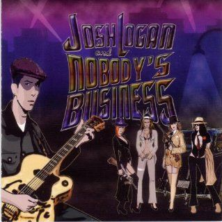 Josh Logan & Nobody's Business: Music
