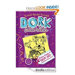 Dork Diaries 2: Tales from a Not So Popular Party Girl   Kindle edition by Rachel Renee Russell. Children Kindle eBooks @ .