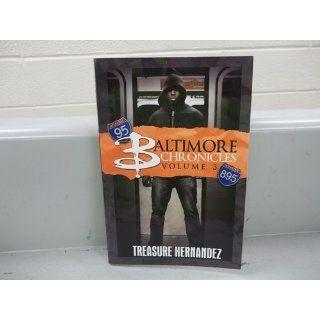 Baltimore Chronicles Volume 3 (9781601624550) Treasure Hernandez Books