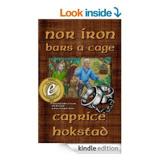 Nor Iron Bars a Cage (Book 2 of the Ascendancy Trilogy)   Kindle edition by Caprice Hokstad. Science Fiction & Fantasy Kindle eBooks @ .