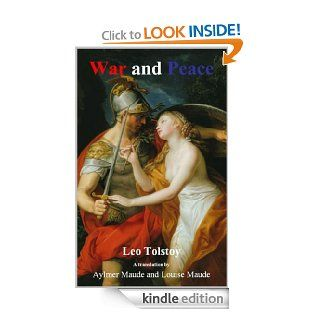 War and Peace (Illustrated, Annoted) (eMagination Masterpiece Classic) eBook: Leo Tolstoy, Adriana Limar, Aylmer Maude, Louise Maude: Kindle Store