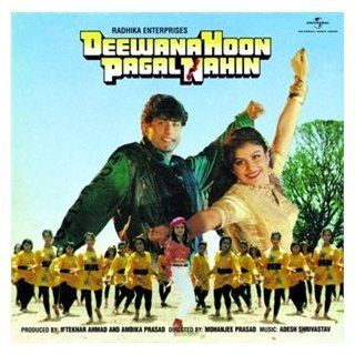 Deewana Hoon Pagal Nahin  Hindi Film * Aisha Jhulka: Music