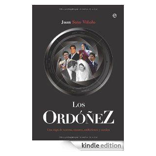 Ord��ez, los (Biografias Y Memorias) (Spanish Edition) eBook Juan Soto Vi�olo Kindle Store