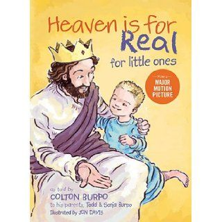 Heaven is for Real for Little Ones: Todd Burpo, Sonja Burpo: 9781400322275:  Kids' Books