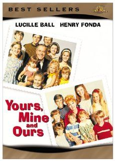 Yours Mine And Ours: Lucille Ball, Henry Fonda, Van Johnson, Louise Troy, Sidney Miller, Tom Bosley, Nancy Howard, Walter Brooke, Tim Matheson, Gil Rogers, Nancy Roth, Gary Goetzman, Charles F. Wheeler, Melville Shavelson, Robert F. Blumofe, Bob Carroll Jr