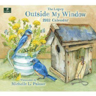 Outside My Window by Michelle Palmer 2012 Wall Calendar