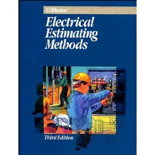 Electrical Estimating Methods: Paul H. DeLong, John H. Chiang PE, Mary P. Greene, Andrea St. Ours, Carl W. Linde: 9780876297018: Books