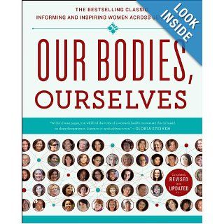 Our Bodies, Ourselves Boston Women's Health Book Collective, Judy Norsigian 9781439190661 Books