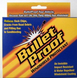 Windshield Chips and Cracks a thing of the past? Bulletproof Windshield Protectant: Automotive