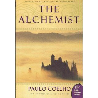 The Alchemist Paulo Coelho, Alan R. Clarke 9780061122415 Books