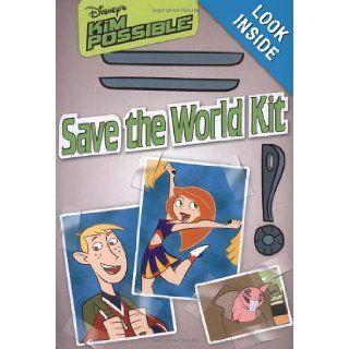 Disney's Kim Possible Save the World Kit Irene Trimble 9780786834983 Books