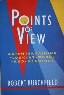 Points of View: Aspects of Present Day English: Robert Burchfield: 9780192829436: Books