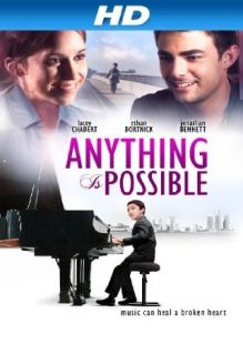 Anything Is Possible [HD] Ethan Bortnick, Fatima Ptacek, Jonathan Bennett, Lacey Chabert  Instant Video