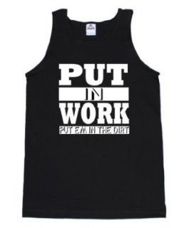 FTD Apparel Men's Put in Work Put Em in The Dirt Hip Hop Rap Tank at  Men�s Clothing store: Tank Top And Cami Shirts