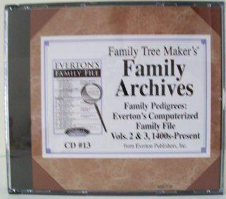 Family Tree Maker's Family Archives Family Pedigrees Everton's Computerizdd Faimly File Vols, 2 & 3, 1400s present Cd 13 Software