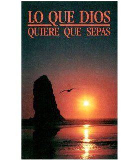 """Lo que Dios quiere que sepas (4 p�ginas, 500 ejemplares, 8.5cm x 14cm [3.5"""" x 5.5""""]): Editorial Dime: Books"""