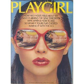 PLAYGIRL MAGAZINE, issue dated April 1977: How NICK NOLTE feels about SEX; Tom Isaacson DISCOVERY; Geoffrey Kane in the CENTERFOLD; previously unpublished photos of PLAYGIRL men: Playgirl Magazine Inc.: Books