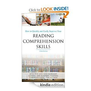 How to quickly and easily improve your reading comprehension skills   Effective ways for increased general and academic reading comprehension   for all ages eBook: Lillian Patterson: Kindle Store