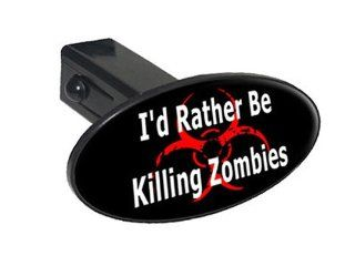 "I'd Rather Be Killing Zombies   1 1/4 inch (1.25"") Tow Trailer Hitch Cover Plug Insert: Automotive"