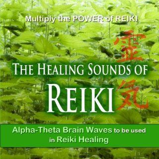 The Healing Sounds of Reiki, Alpha Theta Brain Waves: Music