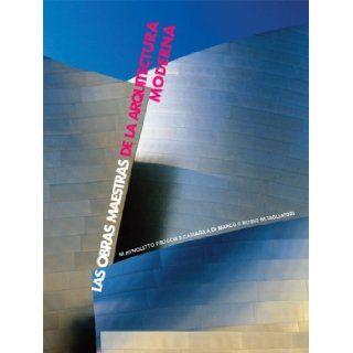 Las obras maestras de la arquitectura moderna (Spanish Edition): Matteo Agnoletto, Francesco Boccia, Silvio Cassara: 9789707184428: Books