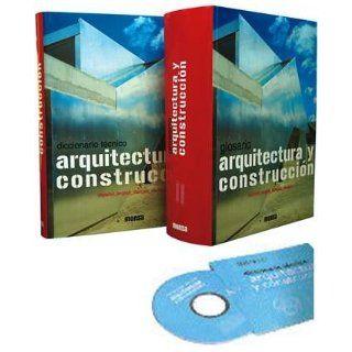 Diccionario Tecnico Arquitectura Y Construccion Plurilingue, 2 Vol. + 1 Cd rom: MONZA / Carles Broto i Comerma, 2 TOMOS: Books