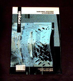 EL CROQUIS 76 (1995   V): MODERNIDAD, VANGUARDIAS Y NEOVANGUARDIAS / MODERNISM, AVANT GARDE AND NEO AVANT GARDE   ARQUITECTURA ESPANOLA / SPANISH ARCHITECTURE 1995: Josep Maria, Fashid Moussavi & Alejandro Zaera Polo. Richard C. Levene & Fernando M